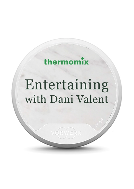 Entertaining with Dani Valent Recipe Chip TM5